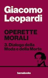 Operette morali: 3. Dialogo della Moda e della Morte