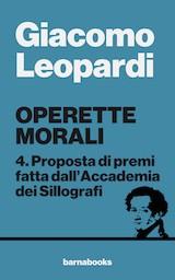 Operette morali: 4. Proposta di premi fatta dall'Accademia dei Sillografi